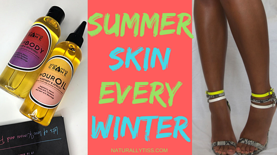 SUMMER SKINFORWINTER